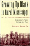 Growing Up Black in Rural Mississippi: Memories of a Family, Heritage of a Place