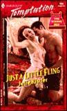 Just a Little Fling  (Harlequin Temptation #808)