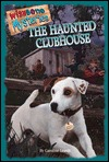 The Haunted Clubhouse(Wishbone Mysteries 2)