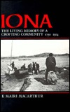 Iona: The Living Memory of a Crofting Community, 1750-1914