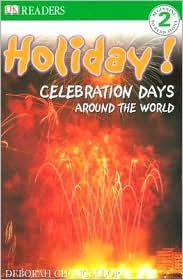 Holiday!: Celebrations Around the World