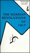 The Russian Revolutions of 1917 by John Shelton Curtiss