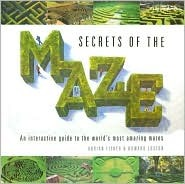 secrets-of-the-maze-an-interactive-guide-to-the-world-s-most-amazing-mazes