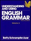 Understanding & Using English Grammar: Volume A