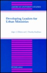 Developing Leaders for Urban Ministries: Second Printing