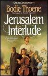 Jerusalem Interlude by Bodie Thoene