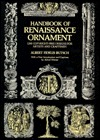 Handbook of Renaissance Ornament: 1290 Designs from Decorated Books