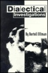 Dialectical Investigations