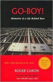 Go-Boy!: Memories of a Life Behind Bars