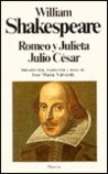 Romeo Y Julieta/Julio Cesar by William Shakespeare