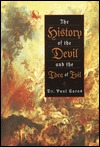 The History of the Devil and the Idea of Evil by Paul Carus
