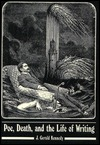 Poe, Death, and the Life of Writing