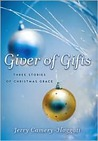 Giver of Gifts: Three Stories of Christmas Grace