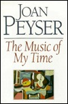 The Music of My Time: Collected Essays and Articles by a Gited Musicologist, on the Modern Classical Scene