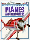 The Usborne Book of Planes and Helicopters