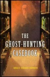 The Ghost-Hunting Casebook by Natalie Osborne-Thomason