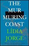 Murmuring Coast by Lídia Jorge