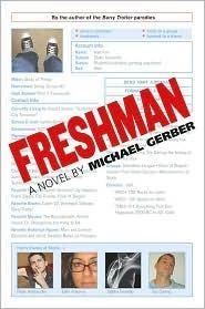Freshman by Michael Gerber