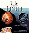 Life Without Light: A Journey To Earth's Dark Ecosystems