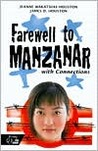 Farewell to Manzanar with Connections by Jeanne Wakatsuki Houston