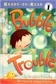 Bubble Trouble by Stephen Krensky