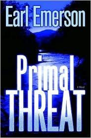 Primal Threat by Earl Emerson