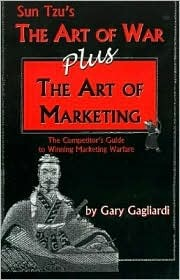 The Art of War -Plus- The Art of Marketing
