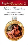 The Martinez Marriage Revenge by Helen Bianchin