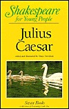 Julius Caesar for Young People (Shakespeare for Young People Series, Vol 5)