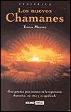 Los Nuevos Chamanes (Esoterica)