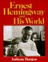 Ernest Hemingway ...