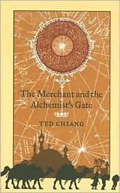 The Merchant and the Alchemist's Gate by Ted Chiang