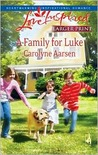 A Family for Luke (Riverbend, #3)
