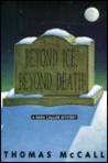 Beyond Ice, Beyond Death