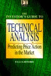 The Investor's Guide to Technical Analysis: Predicting Price Action in the Market