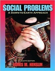 Social Problems: A Down-to-Earth Approach