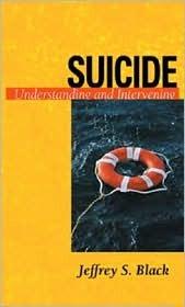 Suicide: Understanding and Intervening