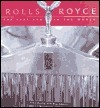 Rolls Royce: The Best Car in the World