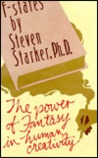 F-States: The Power of Fantasy in Human Creativity