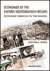 Economies of the Eastern Mediterranean Region: Economic Miracles in the Making
