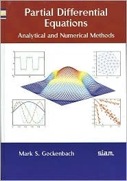 Partial Differential Equations: Analytical and Numerical Methods [With CDROM]