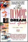 The Olympic Dream and Spirit: Life Lessons from Olympic Journeys
