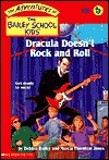 Dracula Doesn't Rock and Roll (Adventures of the Bailey Schoo... by Debbie Dadey