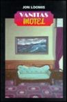 Vanitas Motel: Jon Loomis