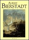 Albert Bierstadt (American Art Series)