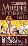 Murder at the God's Gate by Lynda S. Robinson