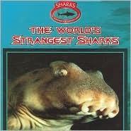 The World's Strangest Sharks
