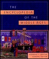 The Encyclopedia of the Middle Ages by Norman F. Cantor