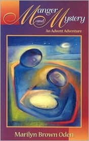 Manger and Mystery: An Advent Adventure