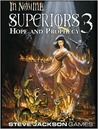 Superiors 3: Hope and Prophecy (In Nomine: Superiors, #3)